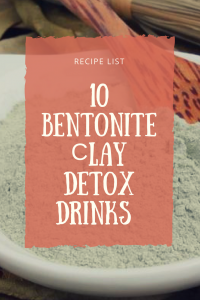 bentonite clay detox drinks